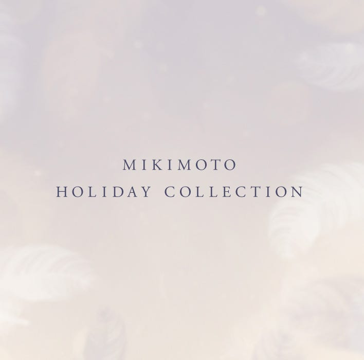 Mikimoto Holiday Collection Special Present
